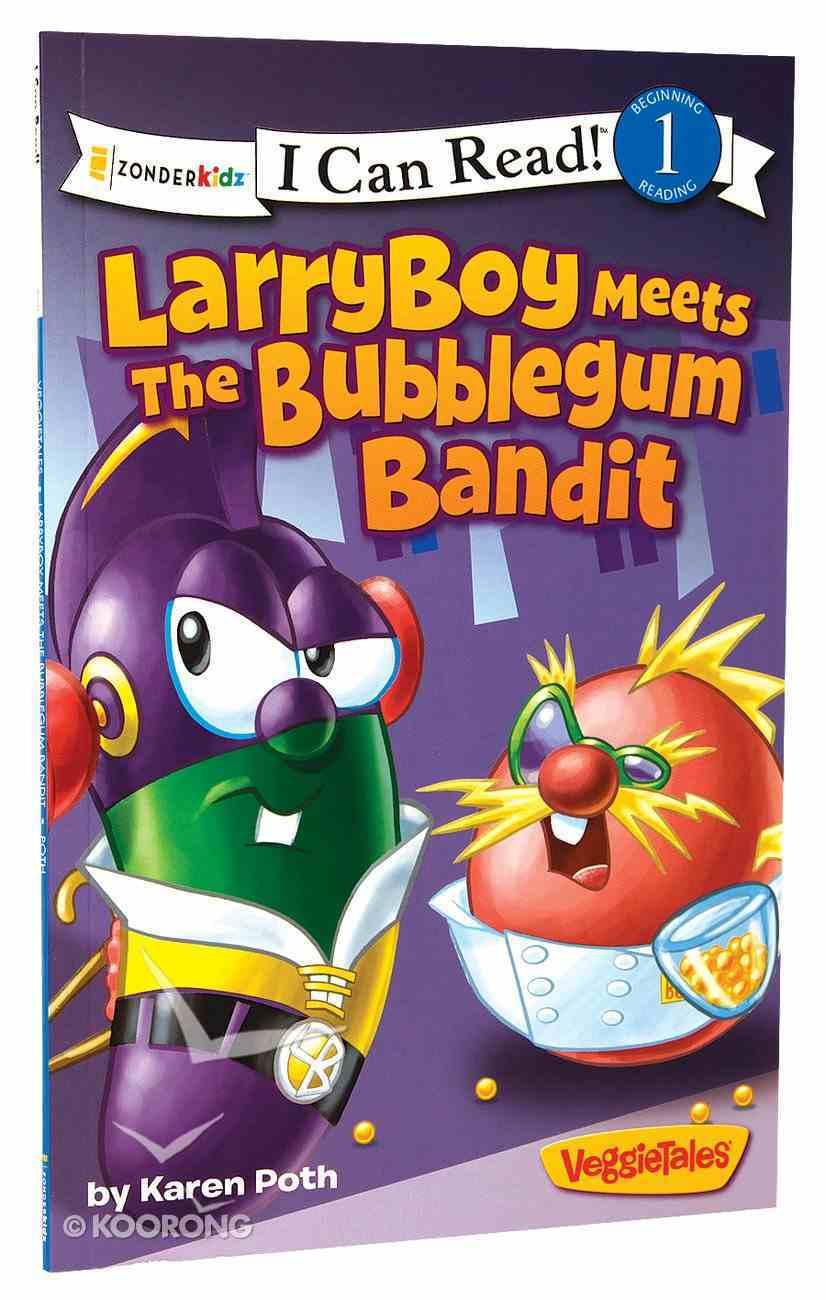 Larryboy Meets the Bubblegum Bandit (I Can Read!1/veggietales Series) Paperback