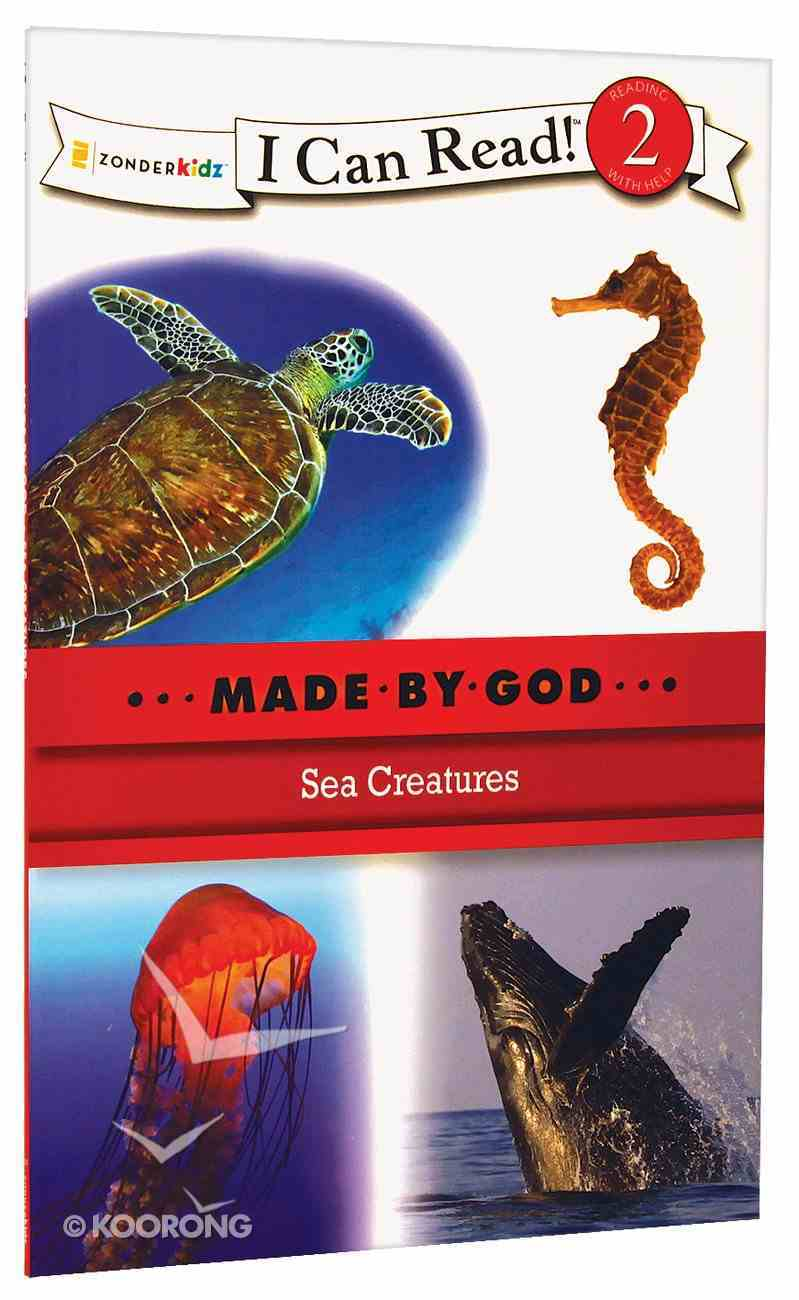 Sea Creatures (I Can Read!2/made By God Series) Paperback