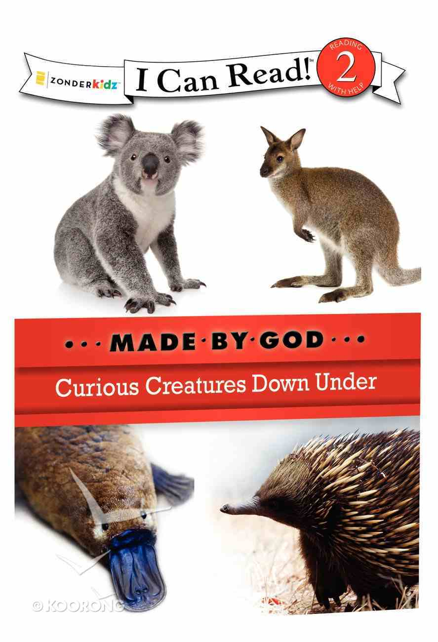 Curious Creatures Down Under (I Can Read!2/made By God Series) Paperback