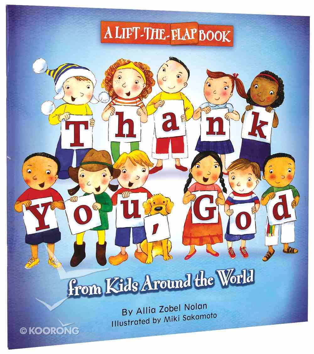 Thank You, God From Kids Around the World (Lift The Flap) Paperback