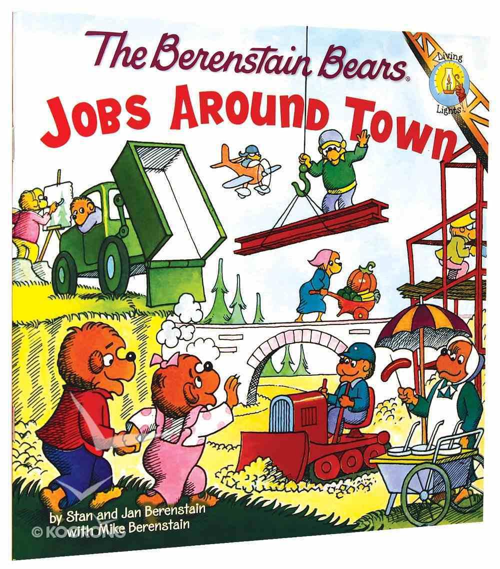 Jobs Around Town (The Berenstain Bears Series) Paperback