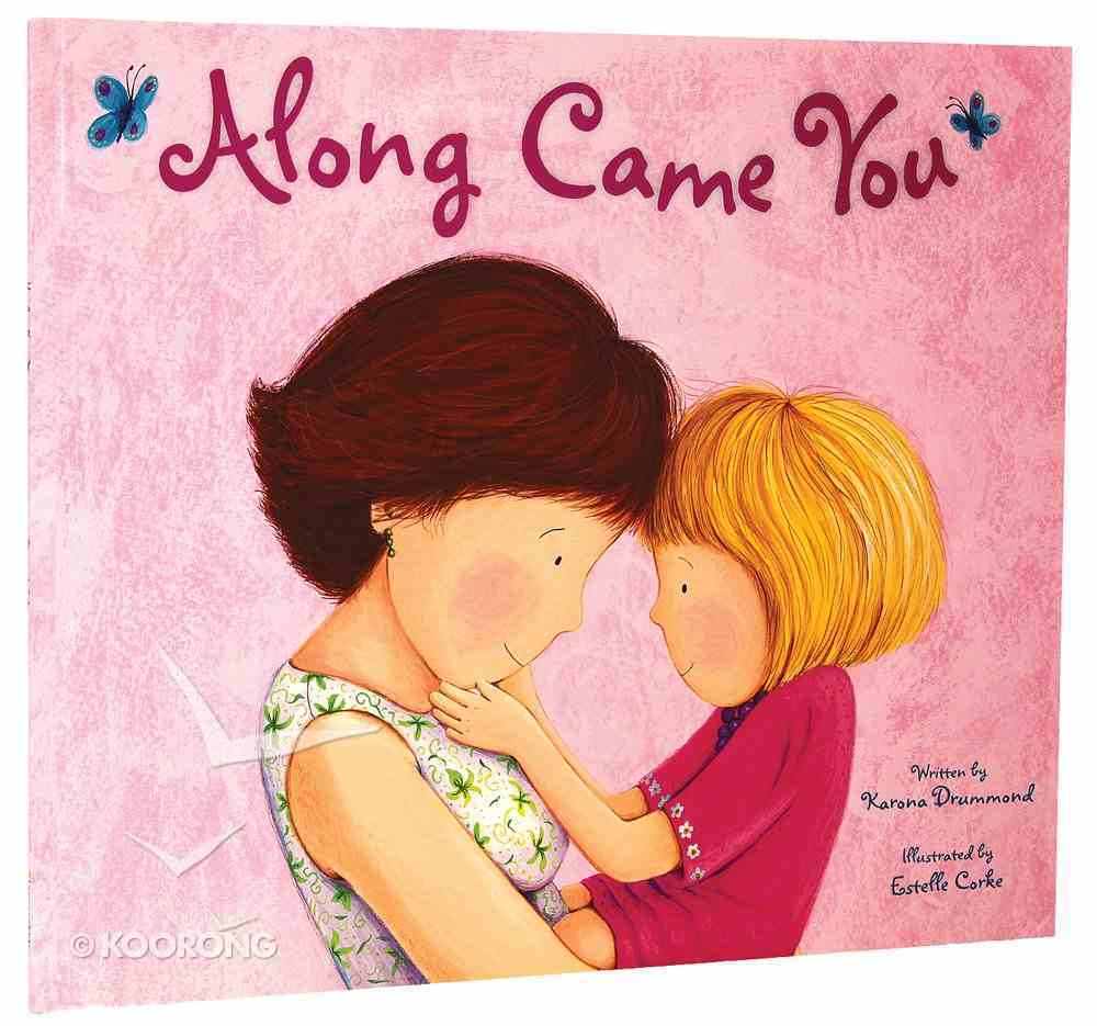 Along Came You Paperback