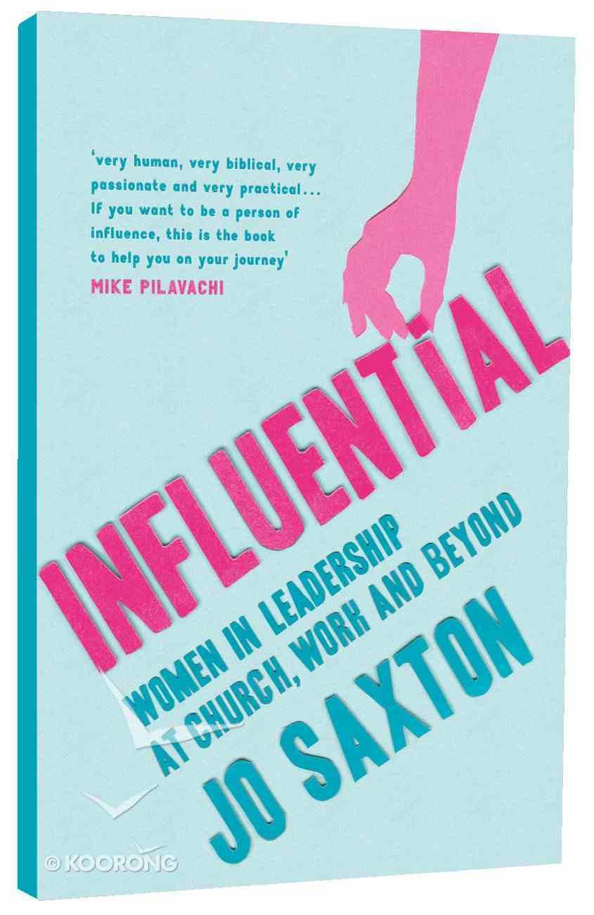 Influential: Women in Leadership Paperback