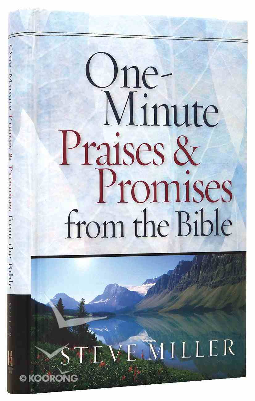 One-Minute Praises and Promises From the Bible Hardback
