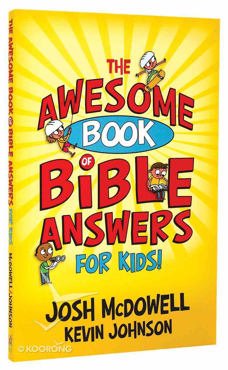 The Awesome Book of Bible Answers For Kids Paperback