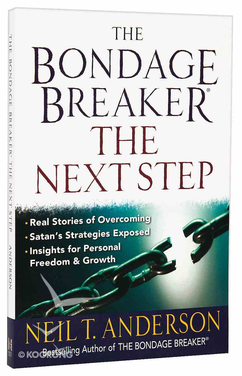 Bondage Breaker: The Next Step Paperback