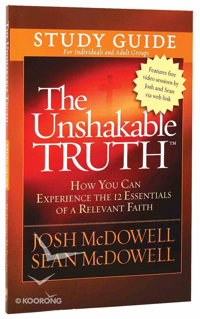 The Unshakable Truth (Study Guide) Paperback