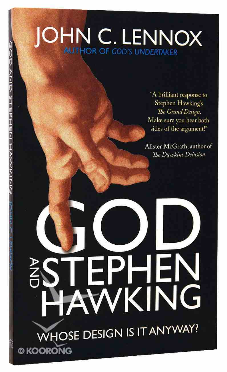 God and Stephen Hawking: Whose Design is It Anyway? Paperback