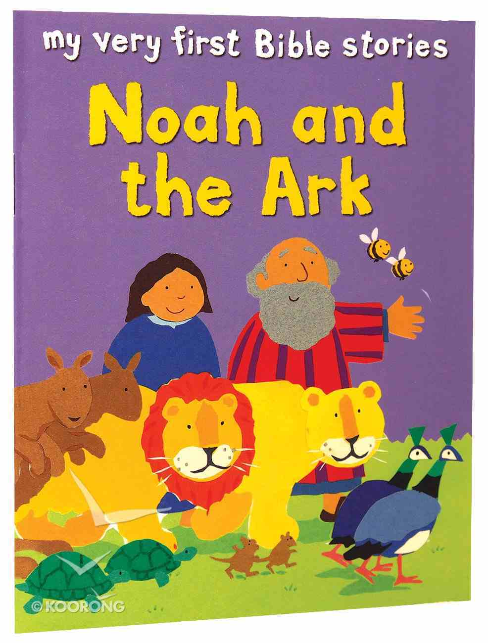 Noah and the Ark (My Very First Bible Stories Series) Paperback