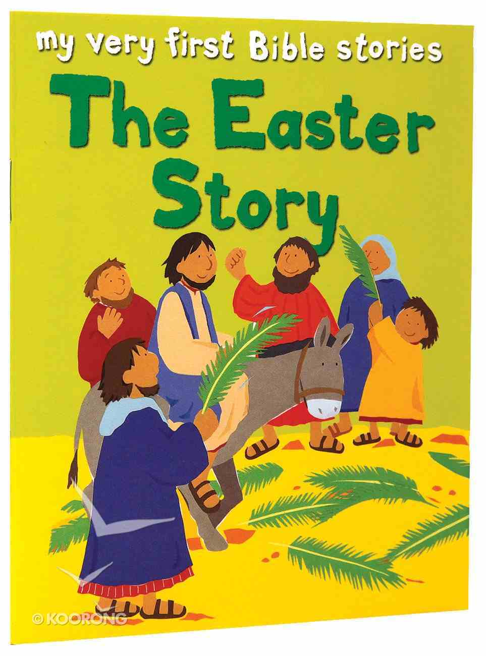 The Easter Story (My Very First Bible Stories Series) Paperback