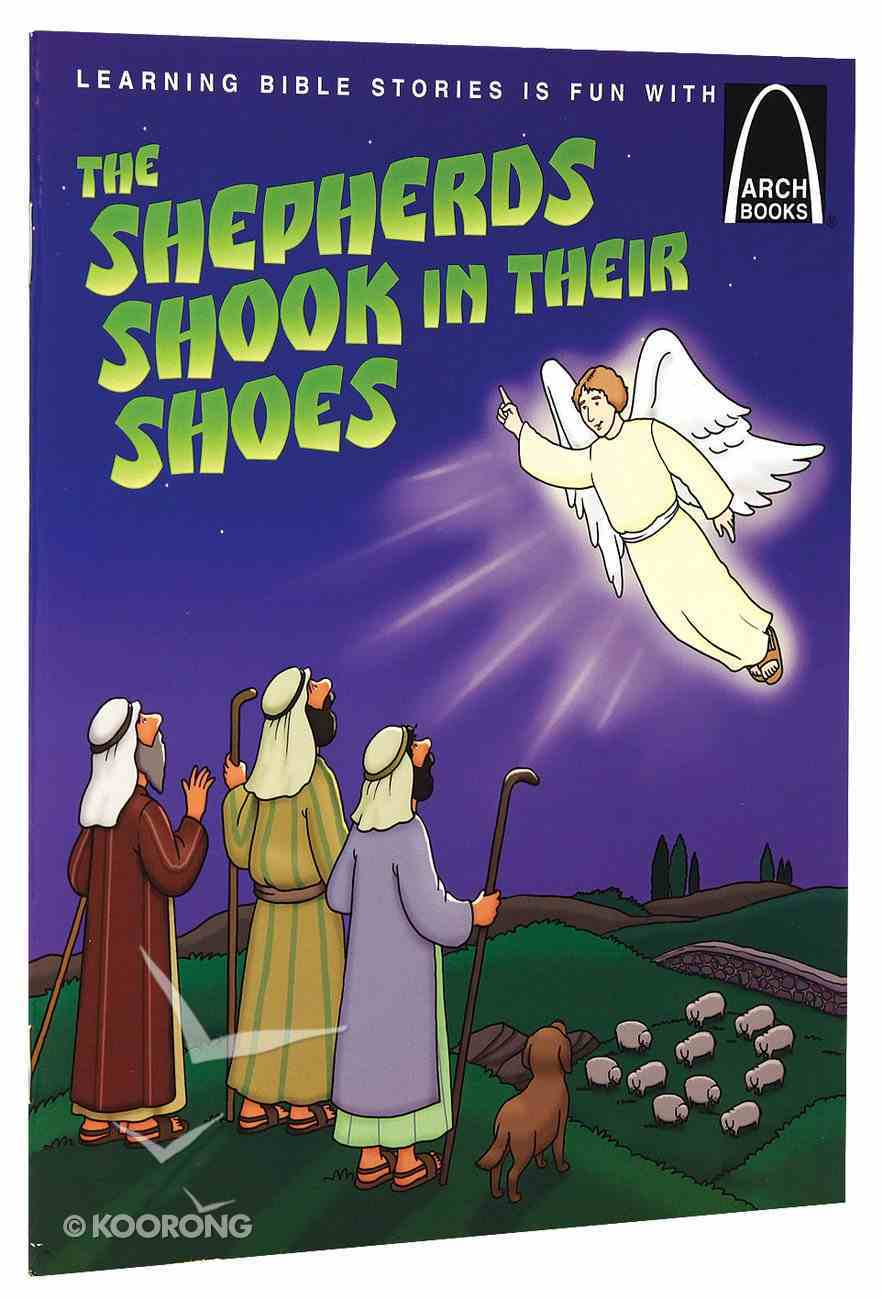The Shepherds Shook in Their Shoes (Arch Books Series) Paperback