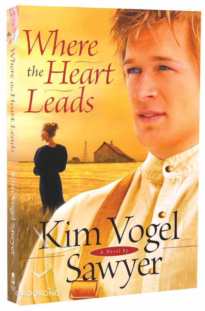 Where the Heart Leads Paperback