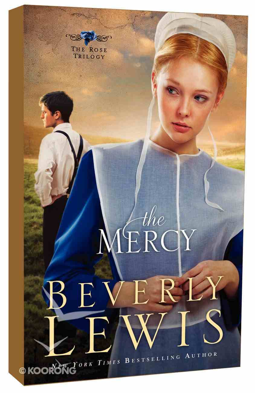 The Mercy (#03 in The Rose Trilogy Series) Paperback