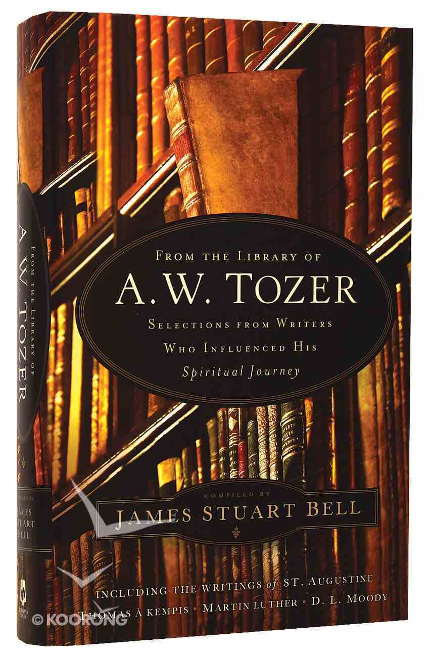 From the Library of A.W. Tozer Hardback