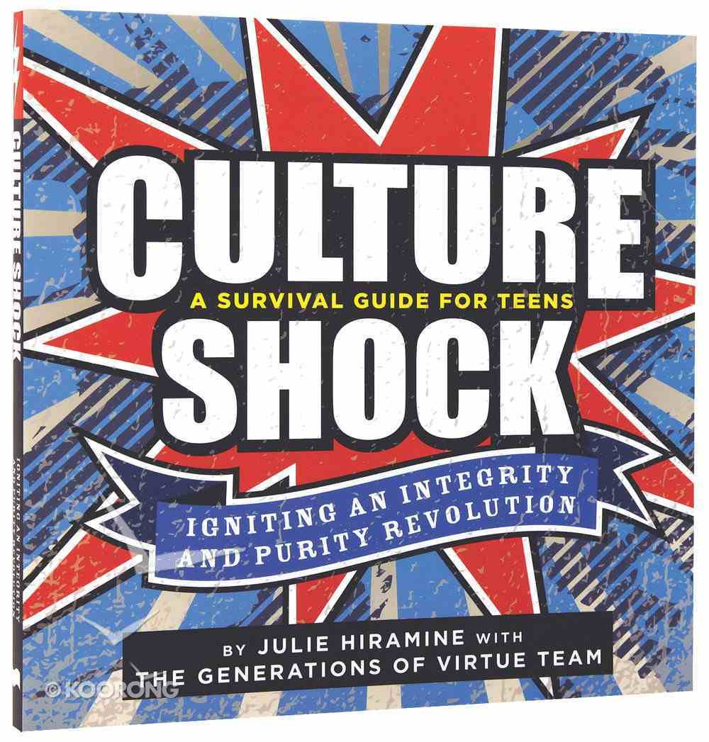 Culture Shock - a Survival Guide For Teens Paperback