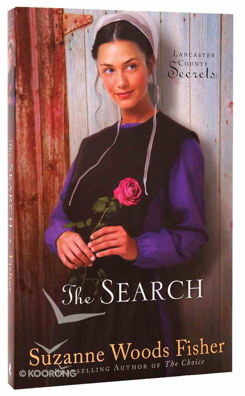 The Search (#03 in Lancaster County Secrets Series) Paperback