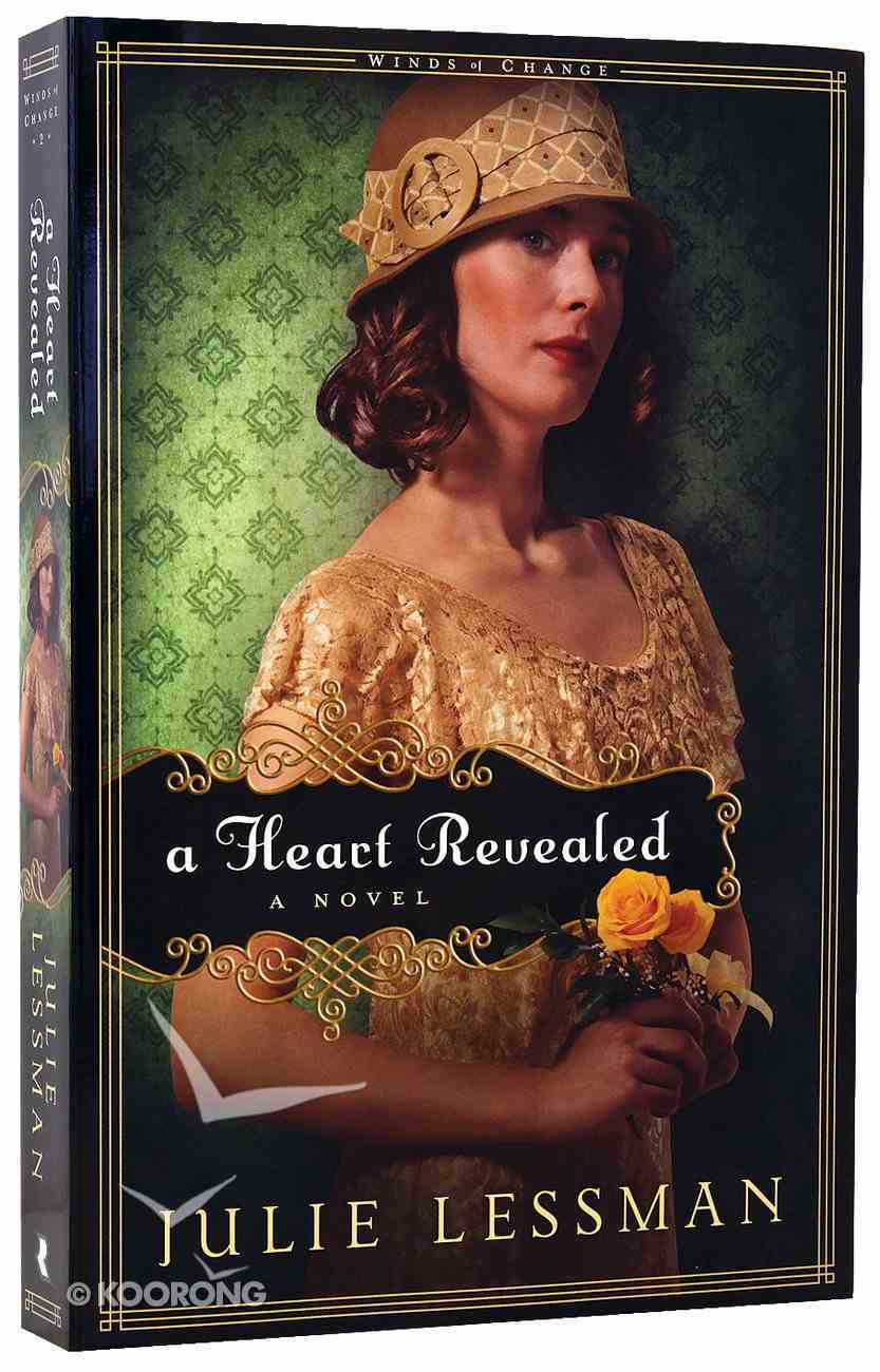 A Heart Revealed (#02 in Winds Of Change (Lessman) Series) Paperback