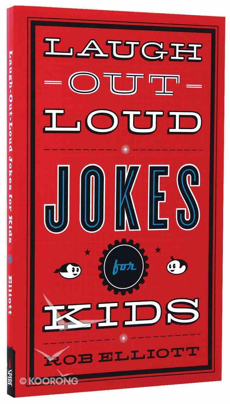 Laugh Out Loud Jokes For Kids Mass Market