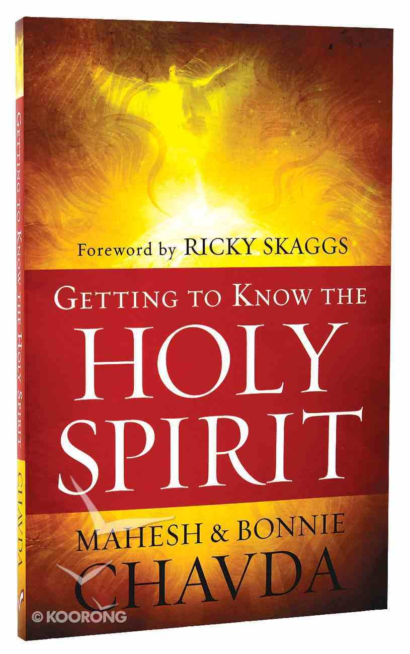 Getting to Know the Holy Spirit Paperback
