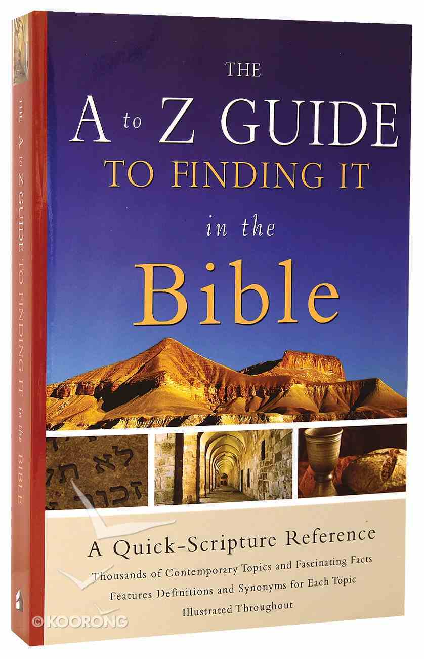 The A-Z Guide to Finding It in the Bible Paperback