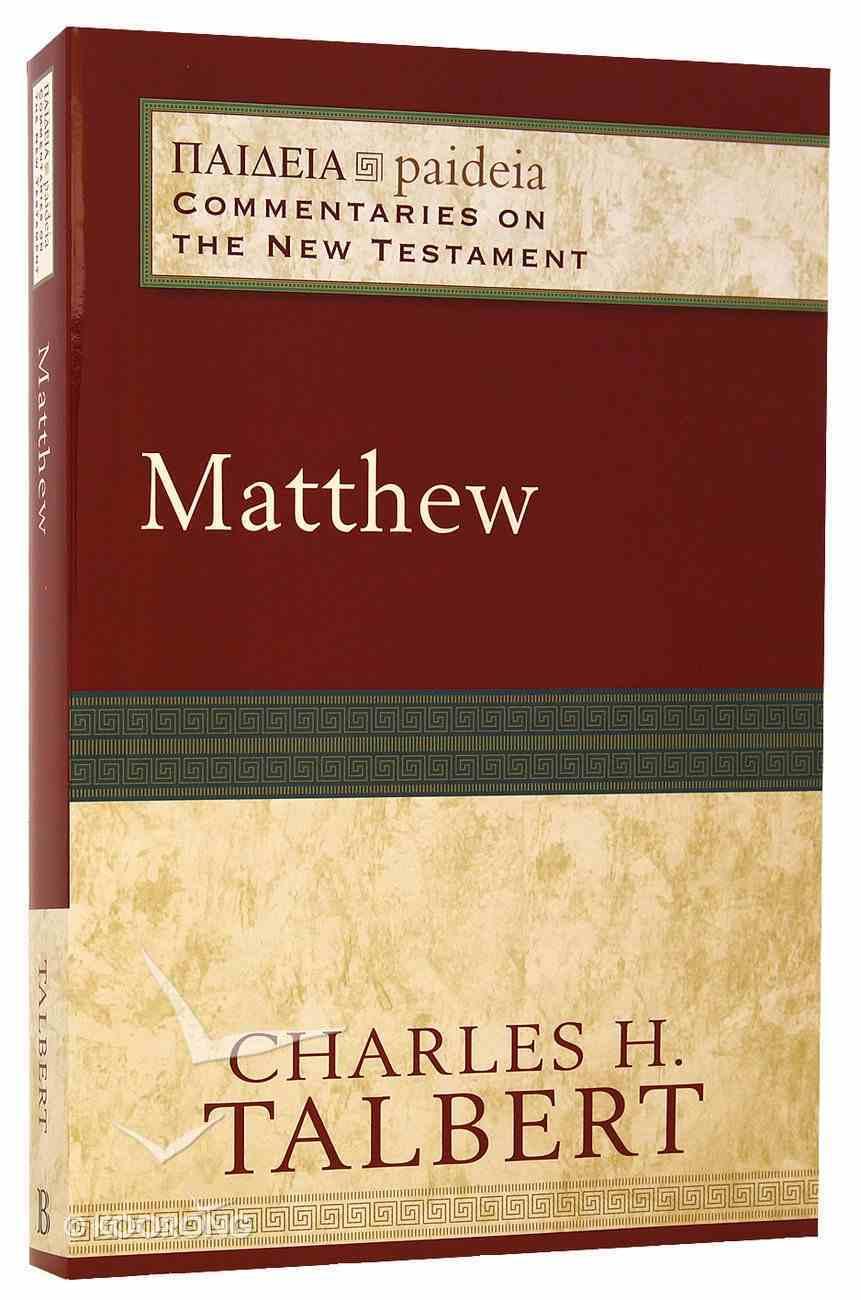Matthew (Paideia Commentaries On The New Testament Series) Paperback