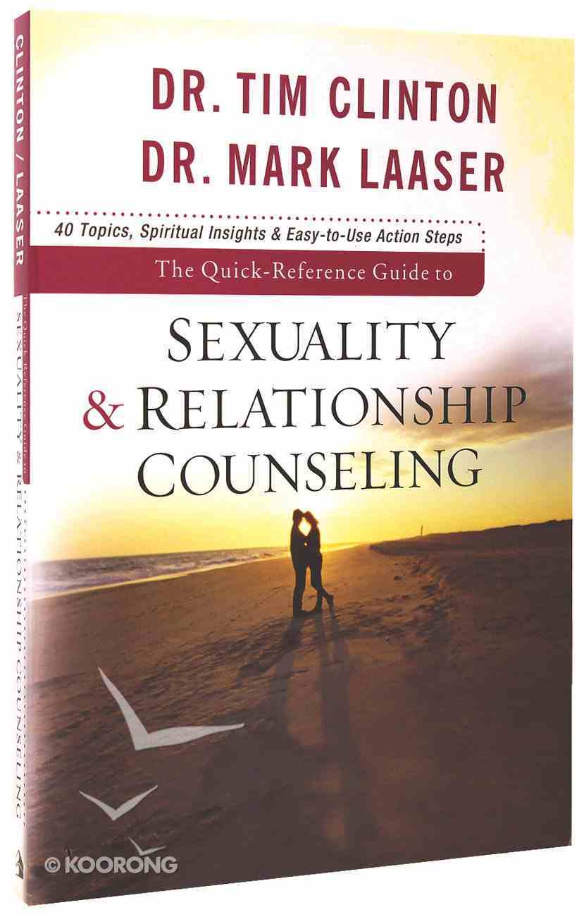 The Quick Reference Guide to Sexuality and Relationship Counseling Paperback