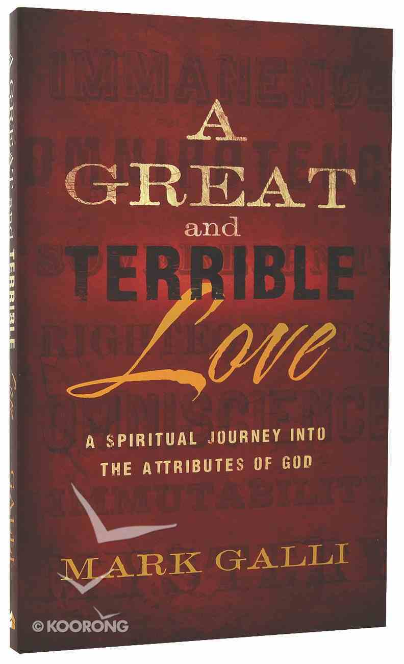 A Great and Terrible Love Paperback