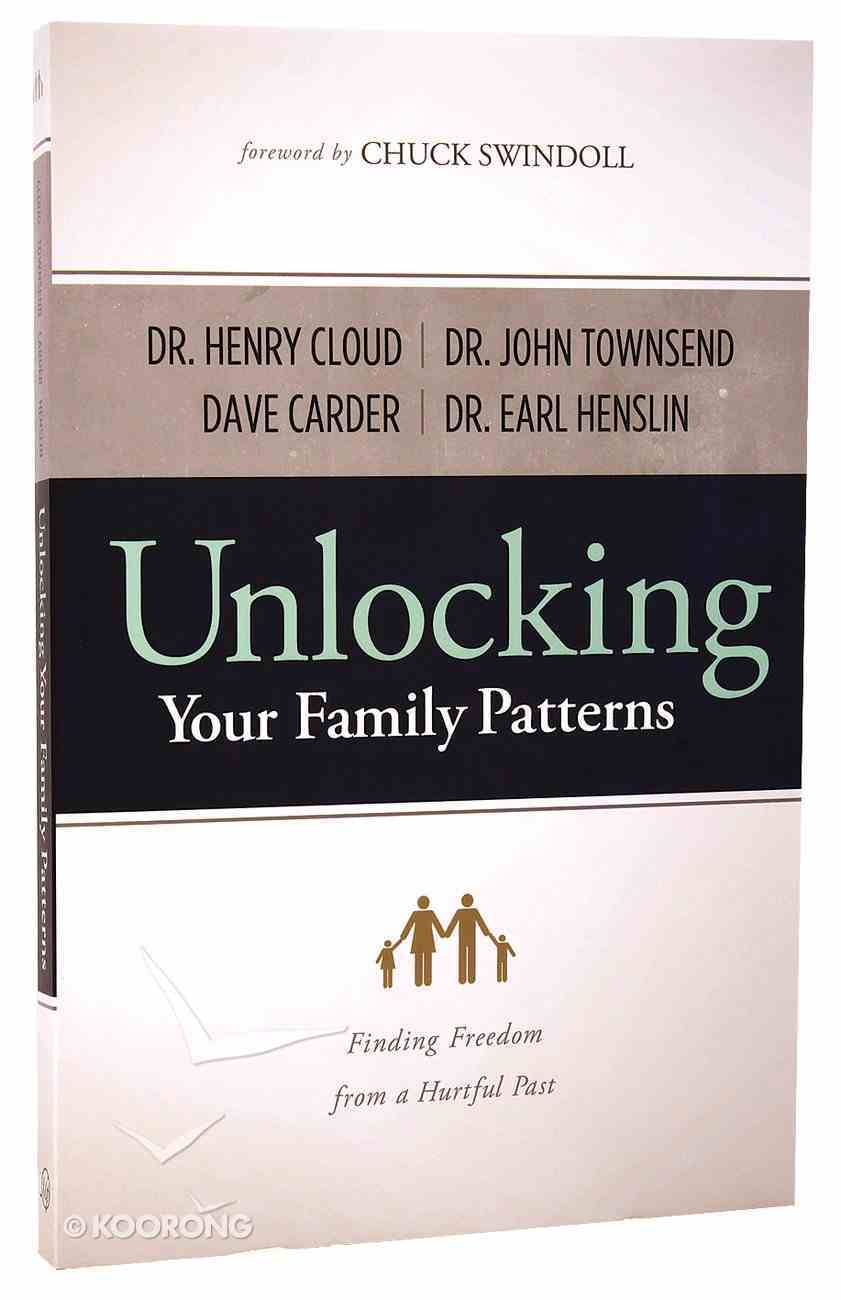 Unlocking Your Family Patterns Paperback