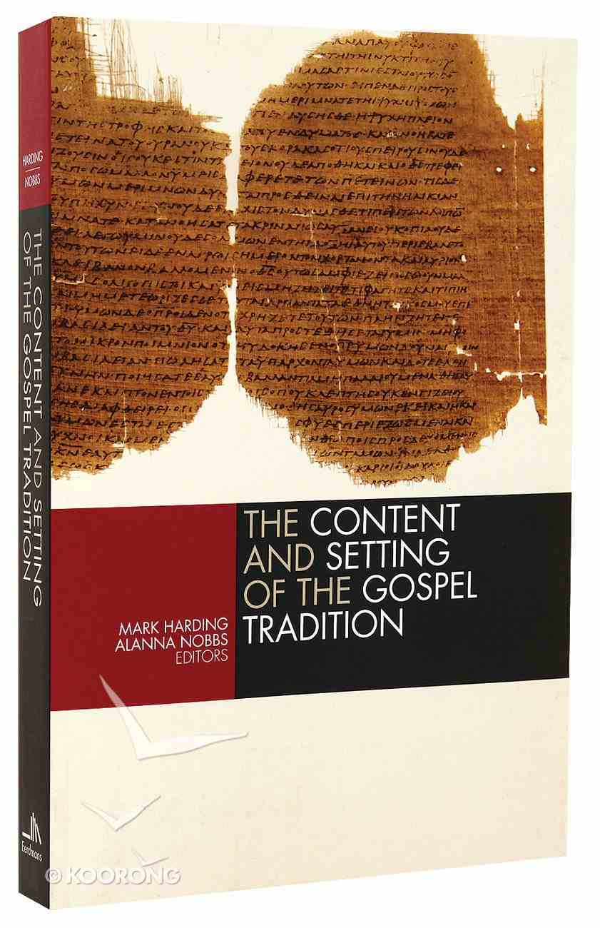 The Content and Setting of the Gospel Tradition Paperback