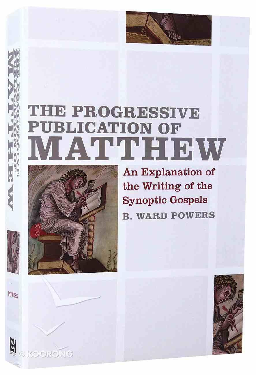 The Progressive Publication of Matthew Paperback
