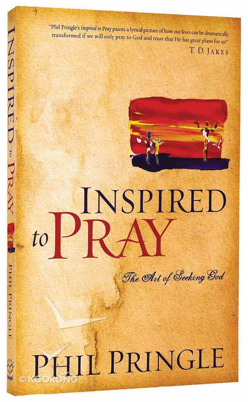 Inspired to Pray Paperback