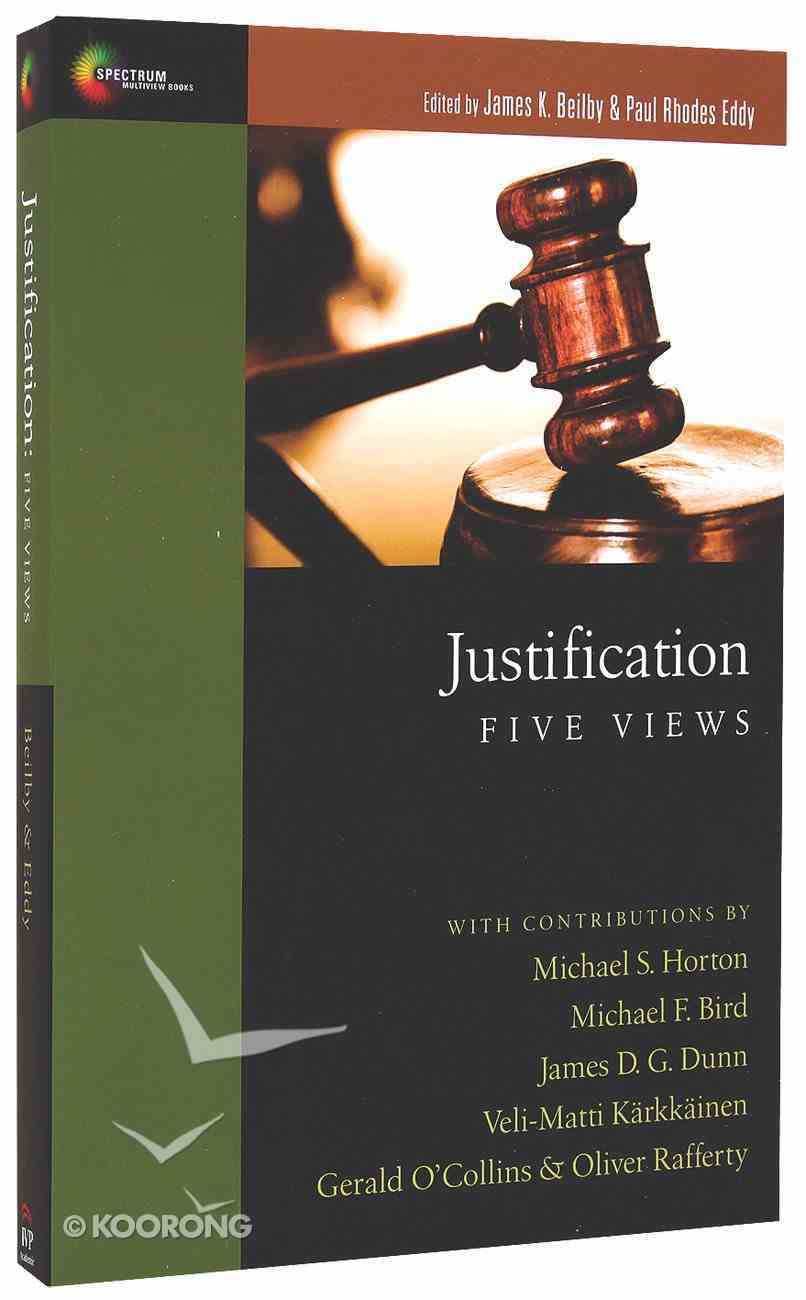 Justification: Five Views (Spectrum Multiview Series) Paperback