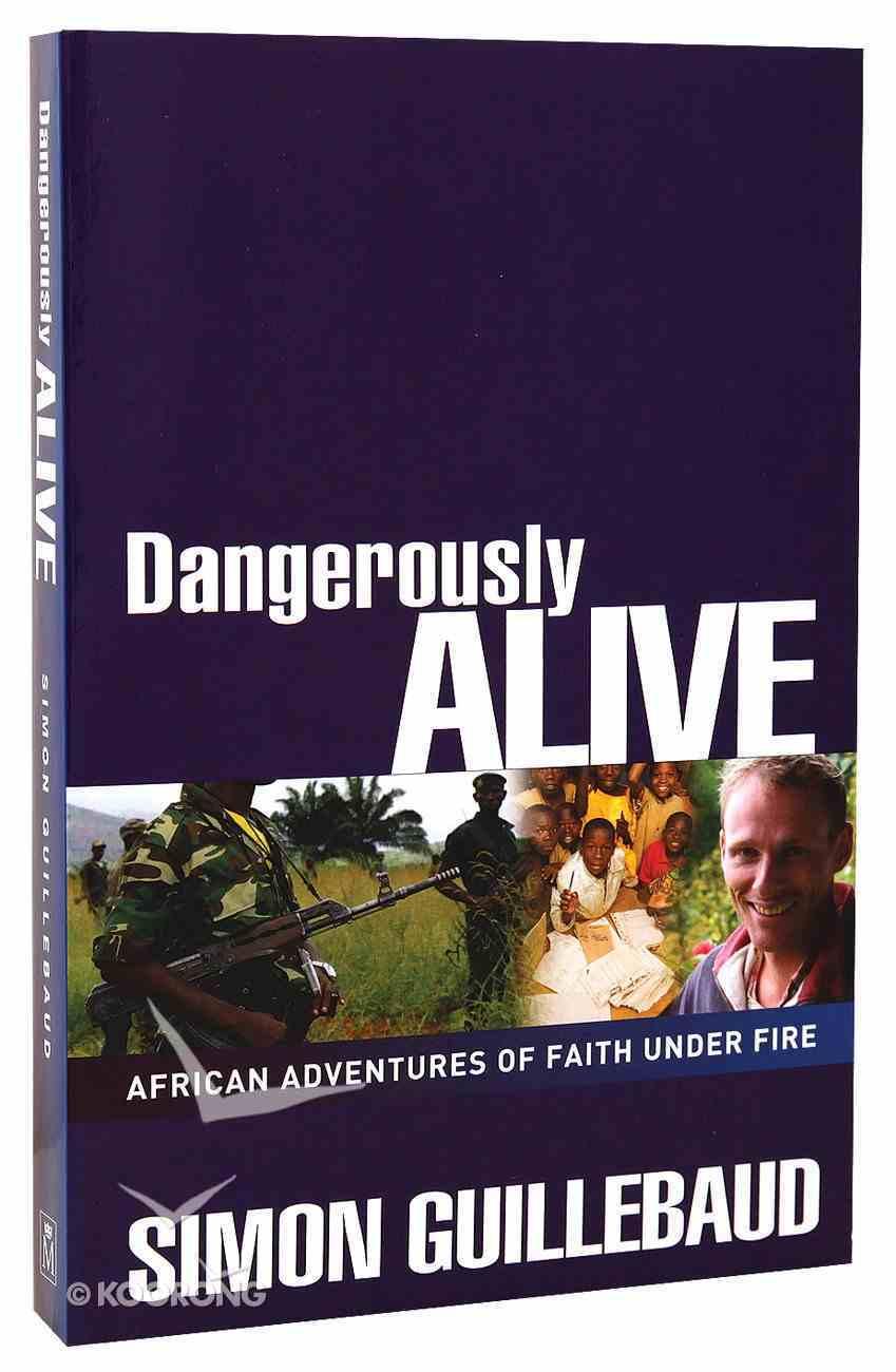 Dangerously Alive Paperback