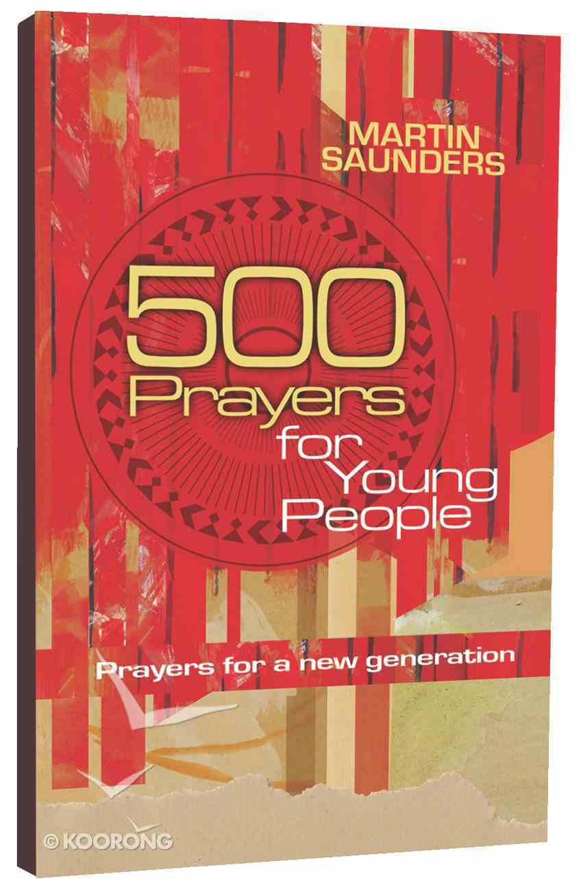 500 Prayers For Young People Paperback