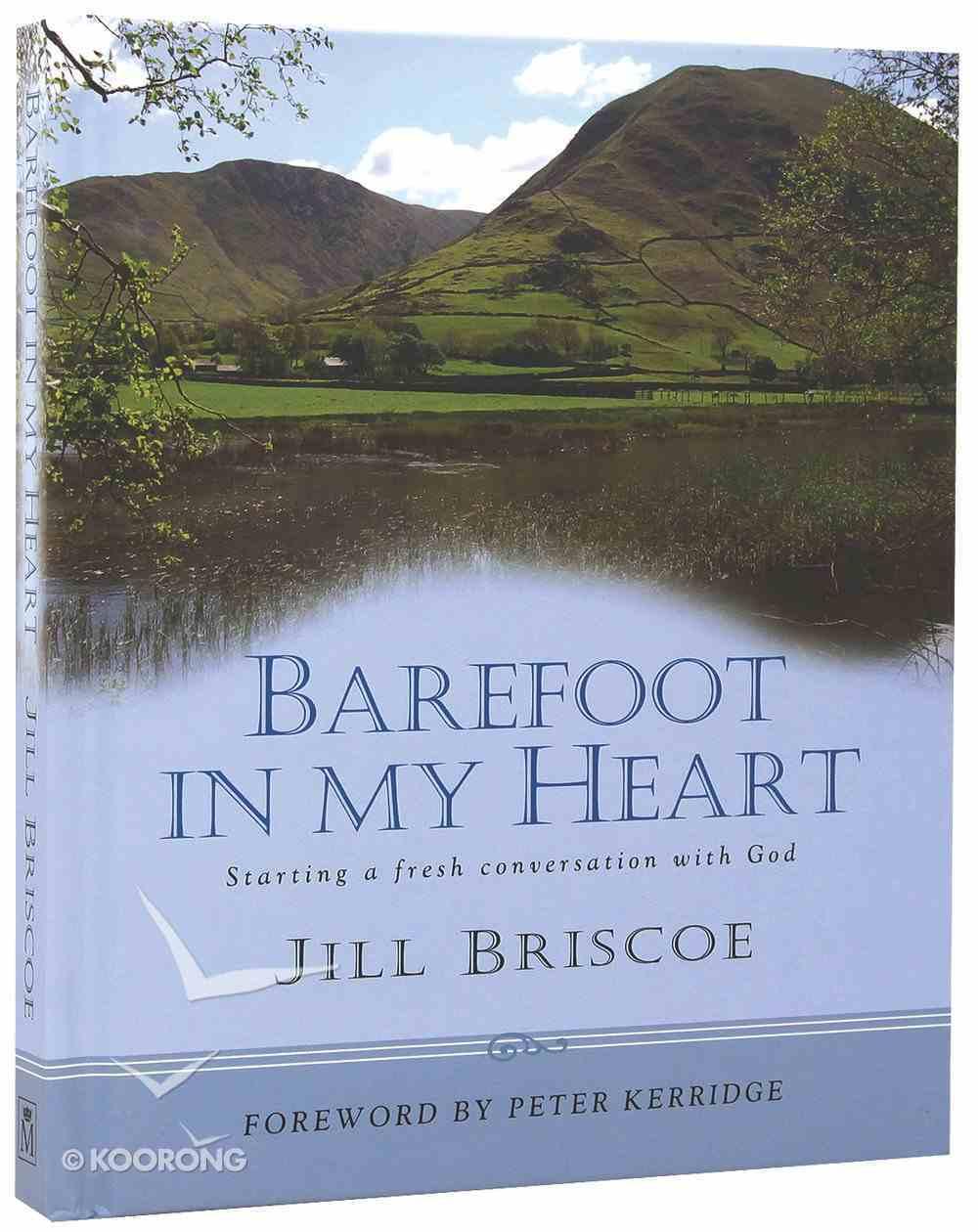 Barefoot in My Heart Hardback