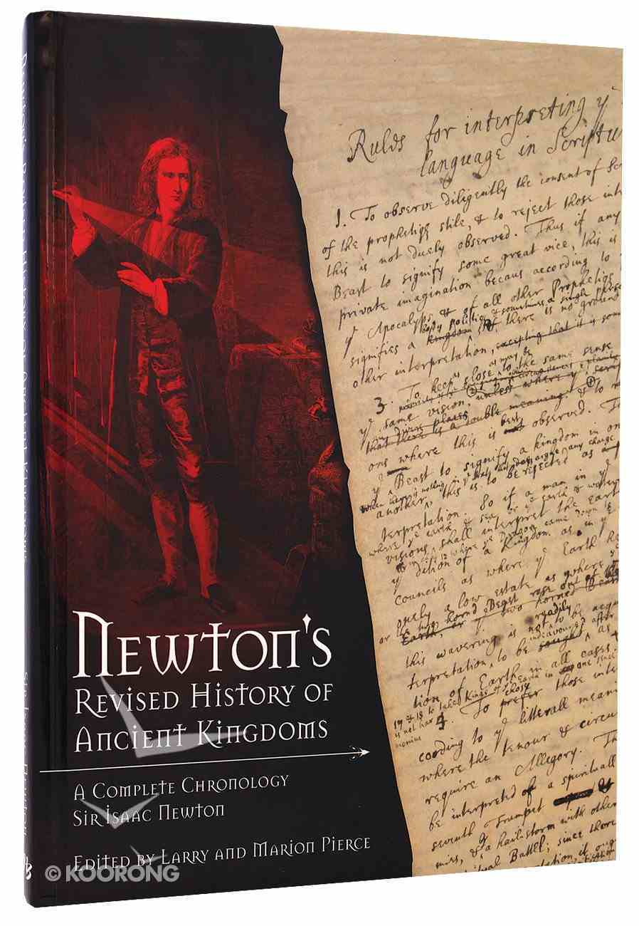 Newton's Revised History of Ancient Kingdoms: A Complete Chronology Hardback