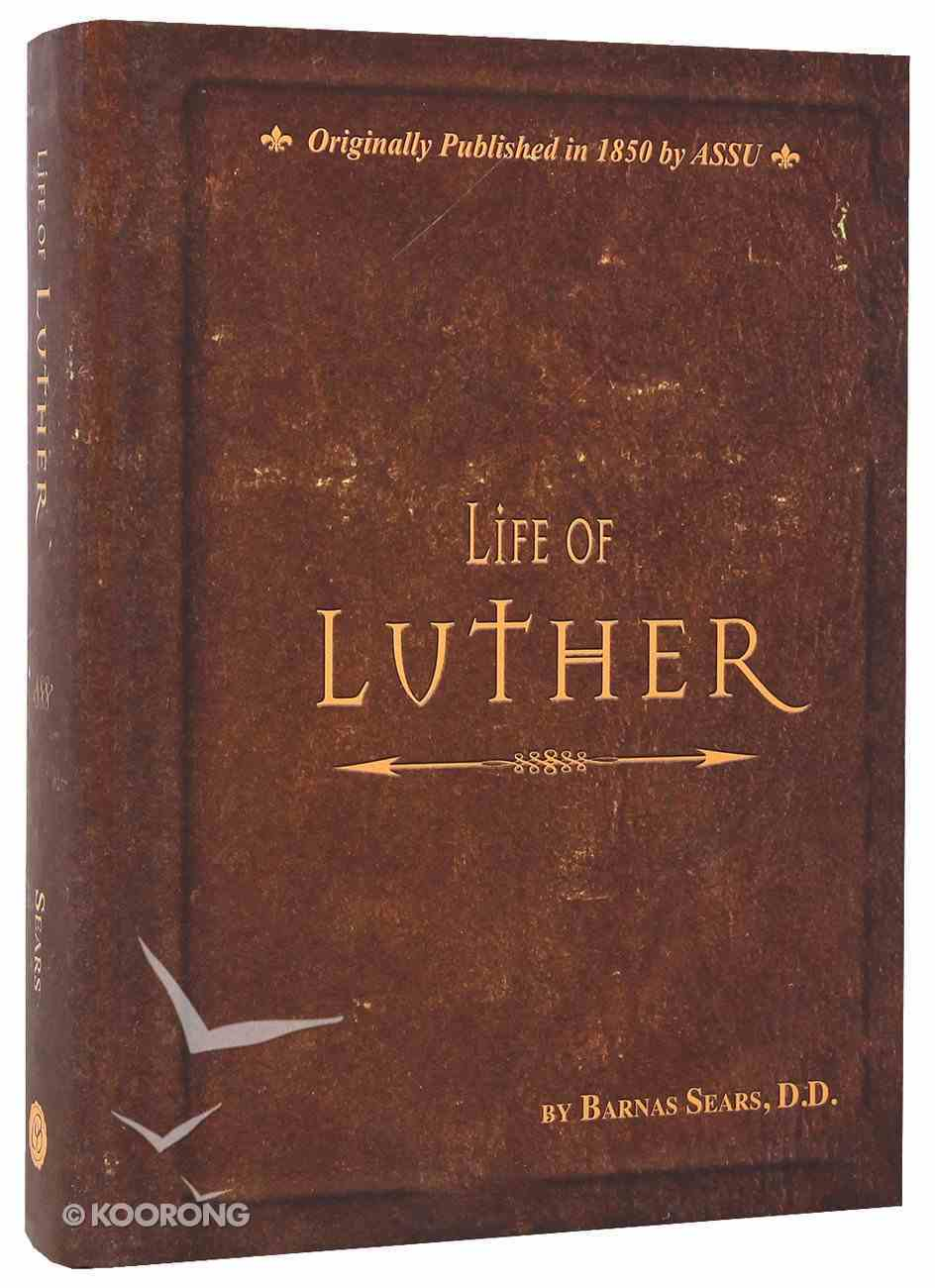 Life of Luther Hardback