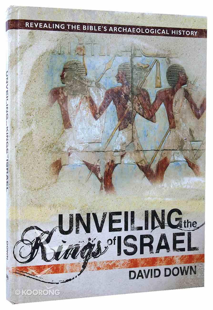 Unveiling the Kings of Israel Hardback