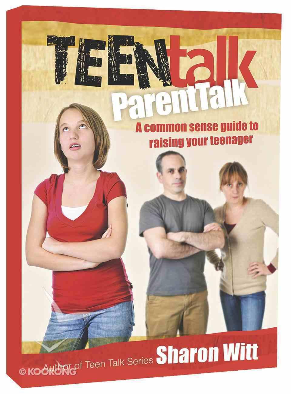 Teen Talk Parent Talk (Teen Talk Series) Paperback
