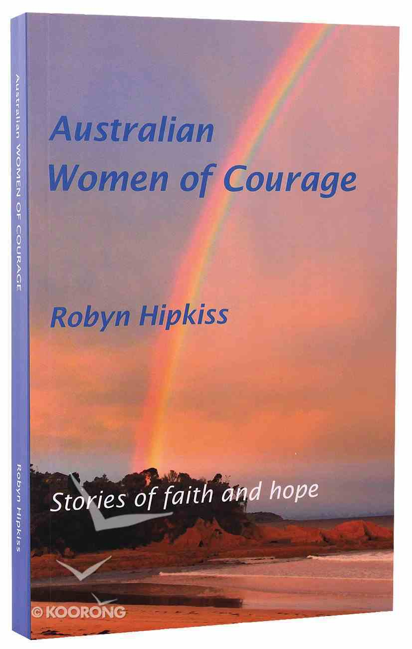 Australian Women of Courage Paperback
