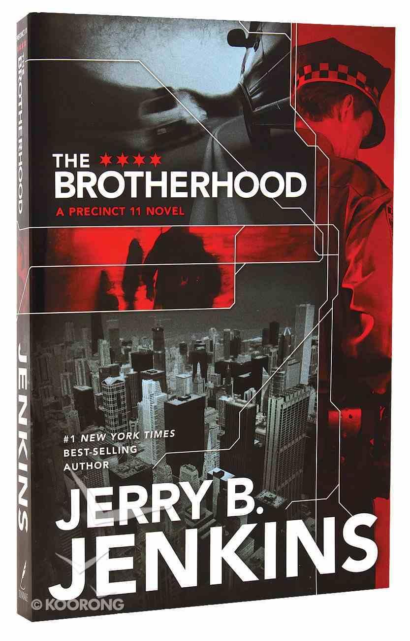The Brotherhood (#01 in Precinct 11 Series) Paperback