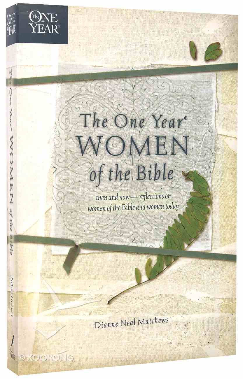 Women of the Bible (One Year Series) Paperback