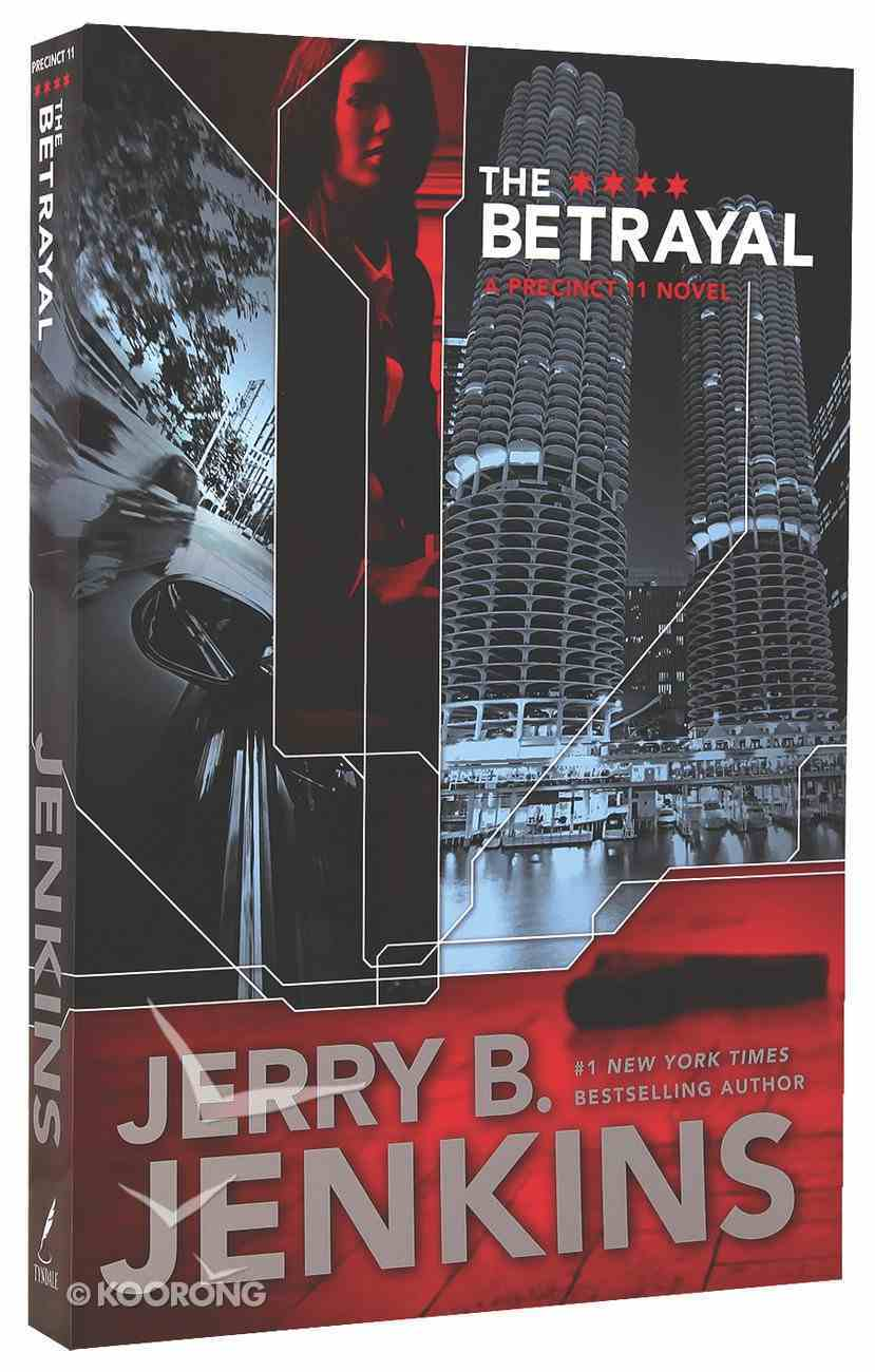 The Betrayal (#02 in Precinct 11 Series) Paperback