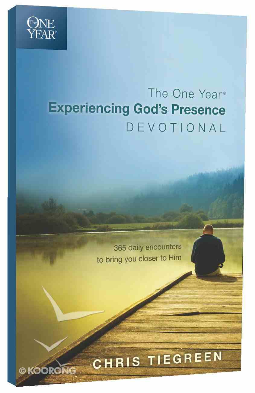 The One Year Experiencing God's Presence Devotional Paperback