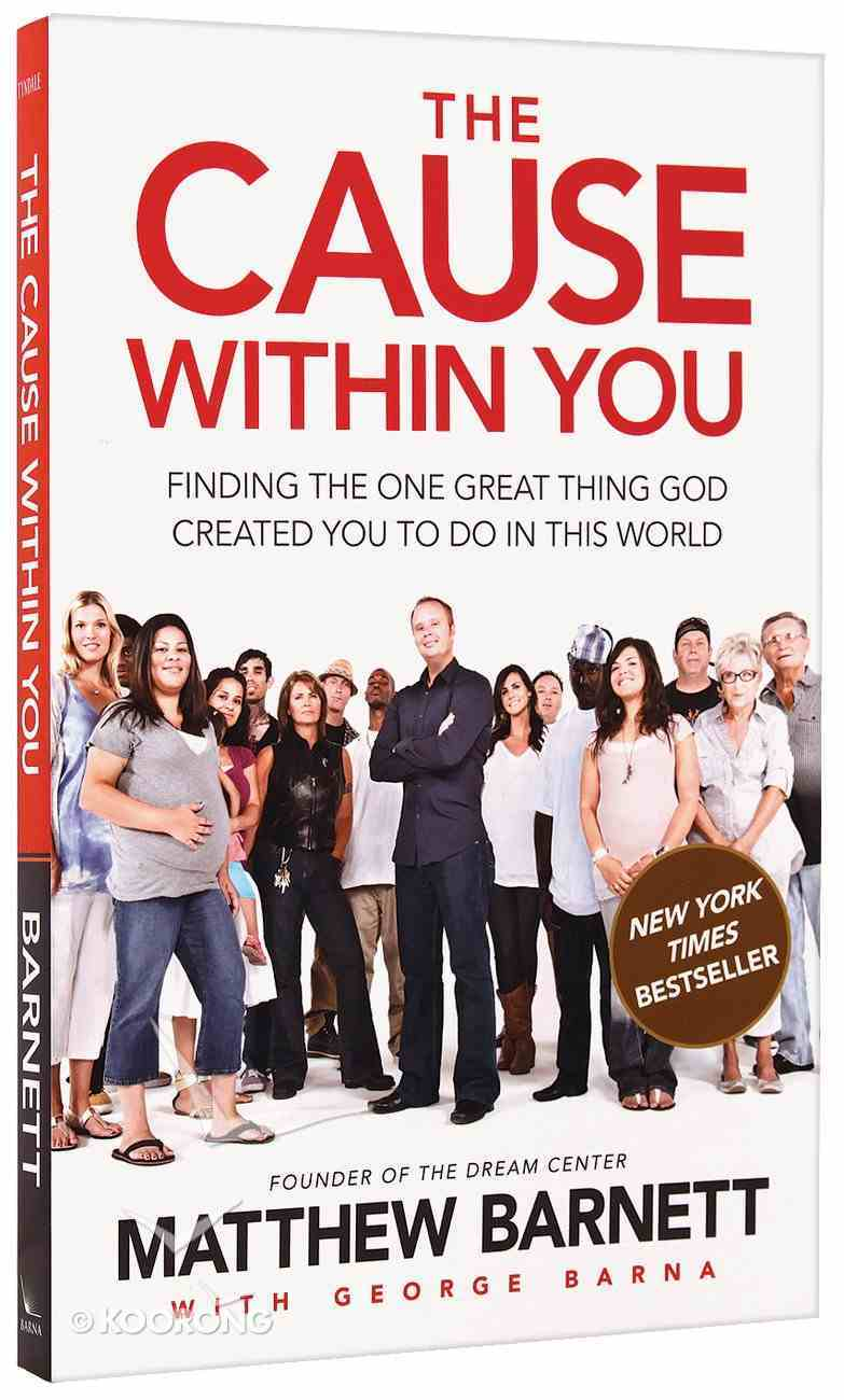 The Cause Within You Paperback