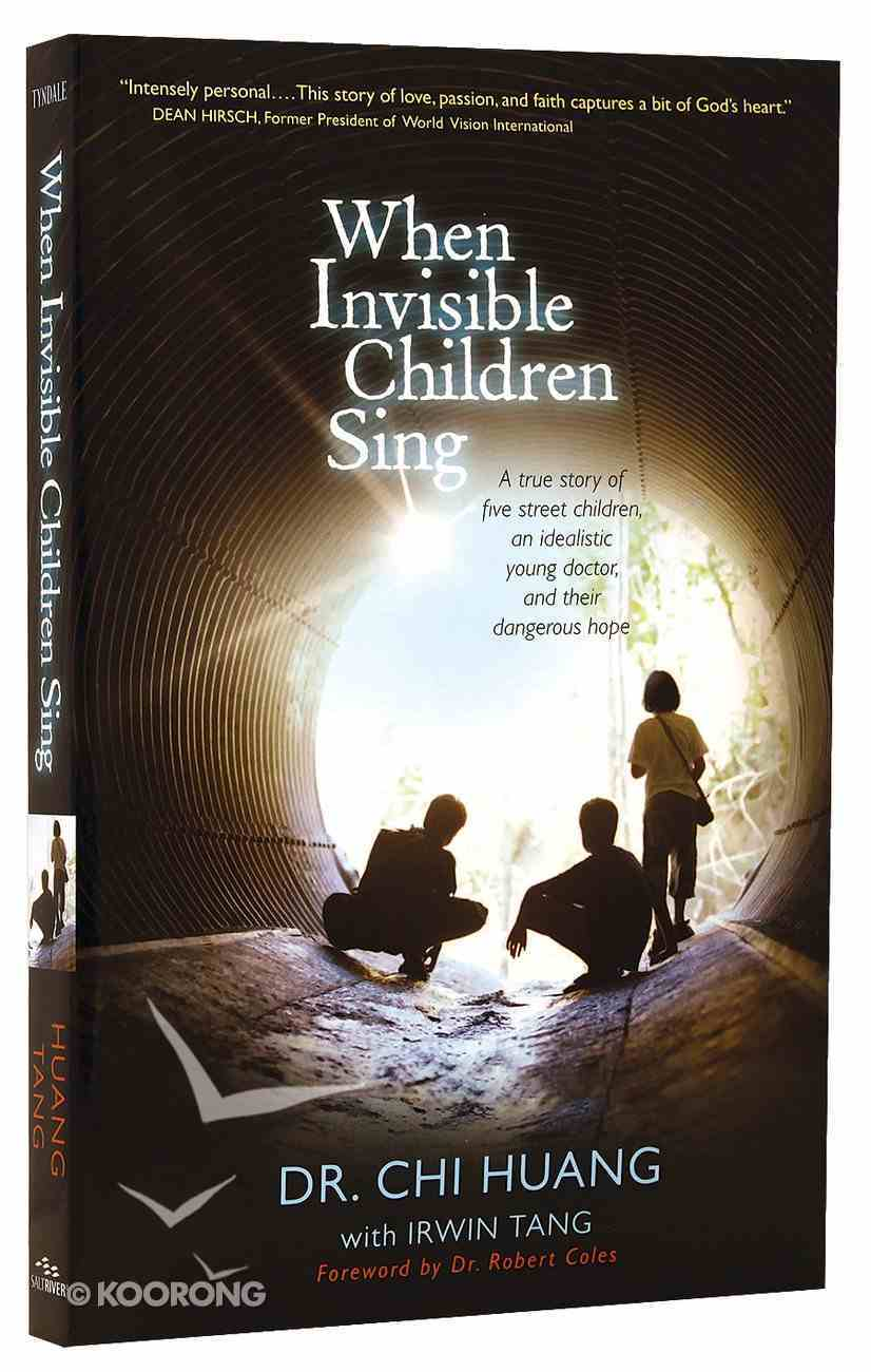 When Invisible Children Sing Paperback