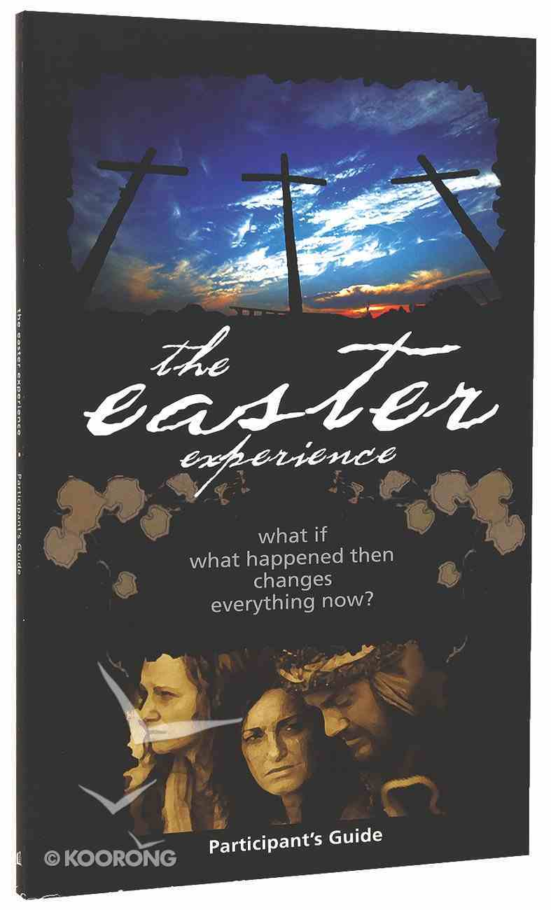 Easter Experience (Participant's Guide) Paperback