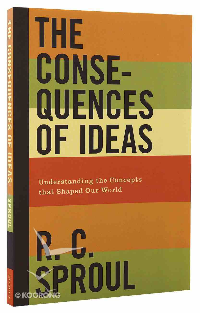 The Consequences of Ideas Paperback