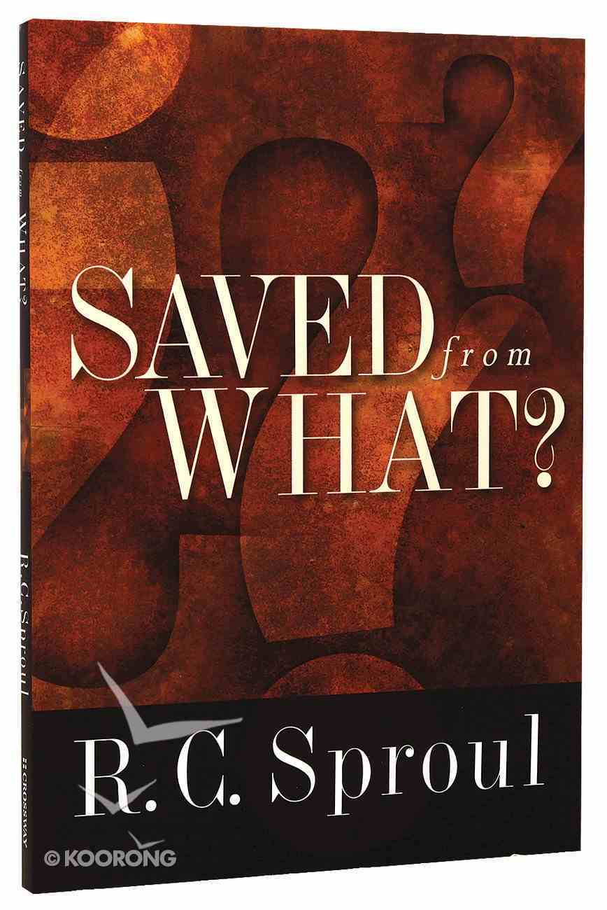 Saved From What? Paperback