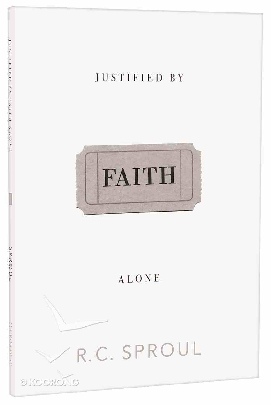 Justified By Faith Alone Paperback